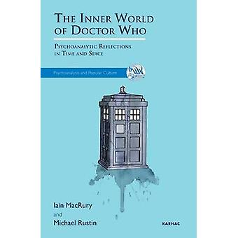 Inner World of Doctor Who by Iain MacRury