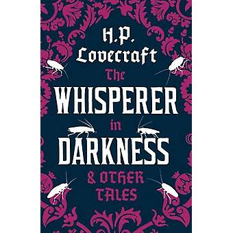 Whisperer in Darkness and Other Tales by H P Lovecraft