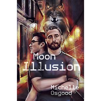 Moon Illusion by Osgood & Michelle