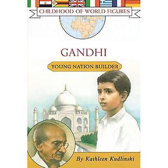 Gandhi: Young Nation Builder (jeugd van wereld cijfers)