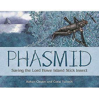 Phasmid by Coral TullochRohan Cleave