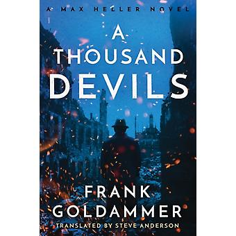 A Thousand Devils by Frank Goldammer & Translated by Steve Anderson
