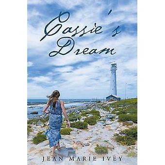 Cassies Dream door Jean Marie Ivey