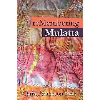 Remembering Mulatta by SampsonKelly & Christy