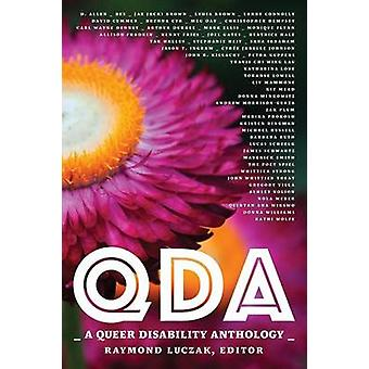 QDA A Queer Disability Anthology by Luczak & Raymond
