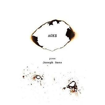 Ache by Ross & Joseph
