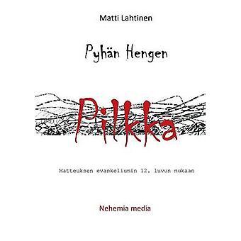 Pyhn Hengen pilkka by Lahtinen & Matti