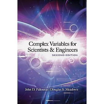 Complex Variables for Scientists and Engineers (2nd Revised edition)