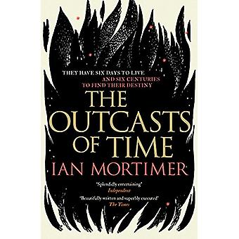 The Outcasts of Time by Ian Mortimer - 9781471146589 Book