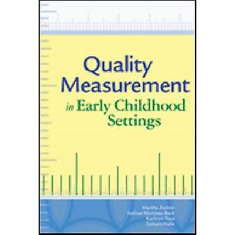 Quality Measurement in Early Childhood Settings by Mary Bruce Webb -
