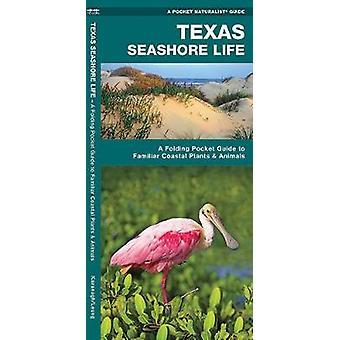 Texas Seashore Life - A Folding Pocket Guide to Familiar Coastal Plant