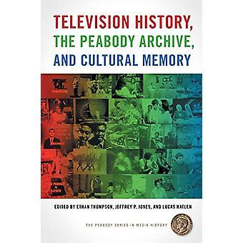 Tv-historien - Peabody Archive - och kulturellt minne av Eth