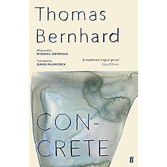 Concrete by Thomas Bernhard - 9780571349951 Book
