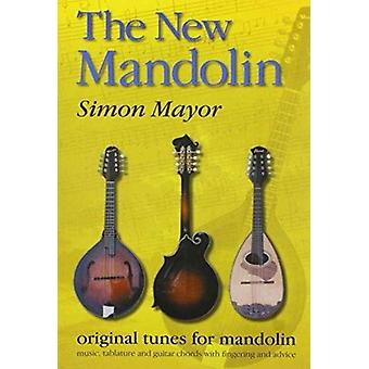 Den nye mandolin originale melodier til mandolin af Simon Mayor & illustreret af Hilary James