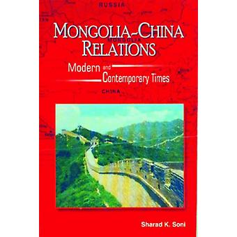 Mongolia-China Relations by Sharad K. Soni - 9788182741966 Book
