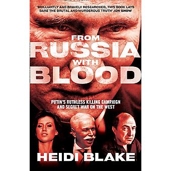 From Russia with Blood by Blake & Heidi