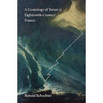 Una genealogía del Terror en Francia del siglo XVIII