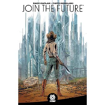 Join the Future by Kaplan & Zack