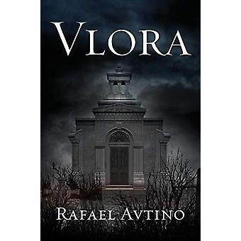 Vlora by Rafael Avtino - 9780578133942 Book