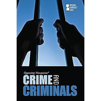 Crime and Criminals by Christina Fisanick - 9780737743593 Book