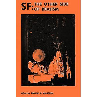 Sf - Den andra sidan av realismen - Essäer om modern fantasi och vetenskap F