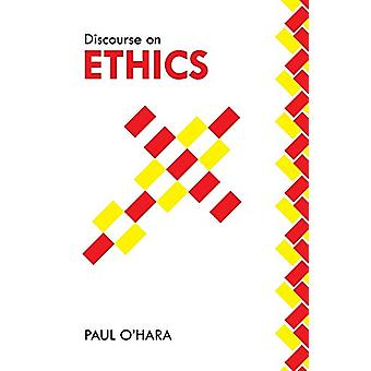 Discourse on Ethics by Paul O'Hara - 9781796004168 Book