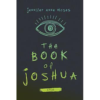 Josuas bok av Jennifer Anne Moses