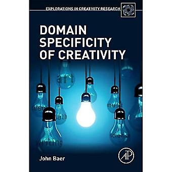 Domain Specificity of Creativity (Explorations in Creativity Research)