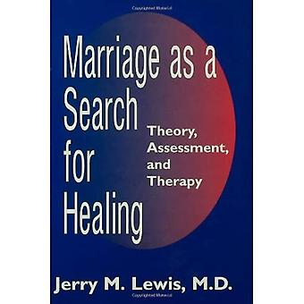 Marriage as a search for healing