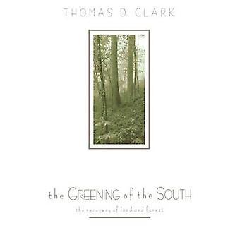 Le verdissement du Sud - La récupération de la terre et de la forêt par Thomas