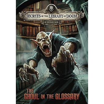 The Ghoul in the Glossary by Michael Author Dahl