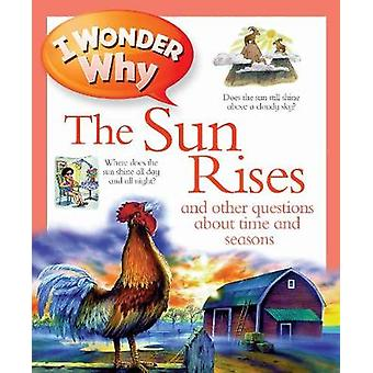 なぜ太陽は昇るのだろうか