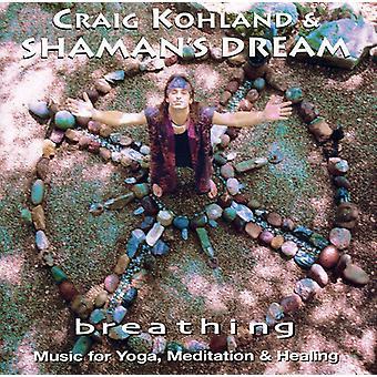 Craig Kohland & Shaman's Dream - Breathing [CD] USA import