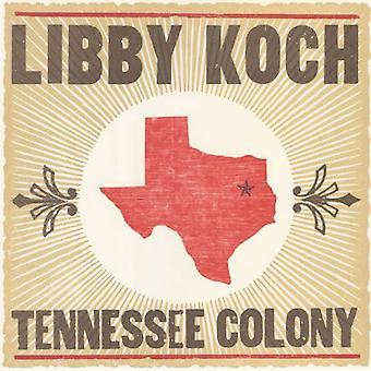 Libby Koch - Tennessee Colony [CD] USA import