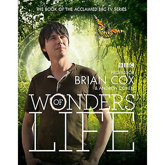 Wonders of Life by Brian Cox - Andrew Cohen - 9780007452675 Book
