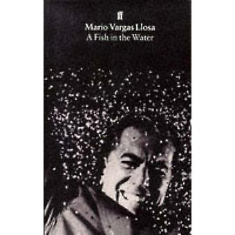 A Fish in the Water (Main) by Mario Vargas Llosa - Helen R. Lane - 97