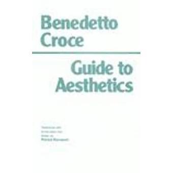 Guia de estética (2a edição revisada) por Benedetto Croce - Patric