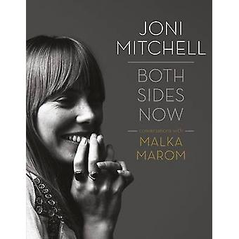 Joni Mitchell - Both Sides Now by Malka Marom - 9781783055869 Book