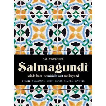 Salmagundi - sallader från Mellanöstern och bortom av Sally Butcher-