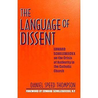 Die Sprache des Widerspruchs - Edward Schillebeeckx auf die Krise des Autors
