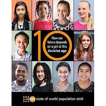 State of World Population - How Our Future Depends on a Girl at This D