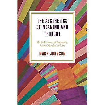 La estética del significado y pensamiento: las raíces corporales de la filosofía, la ciencia, la moralidad y el arte