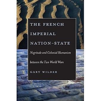 El estado-nación Imperial francés: Negritud y humanismo Colonial entre las dos guerras mundiales