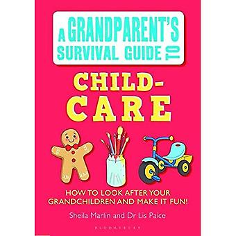 Grandparent's Survival Guide to Child Care
