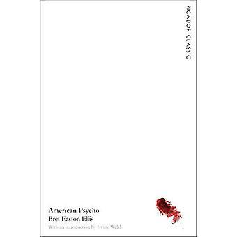 American Psycho: Picador Classic