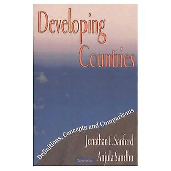 Developing Countries: Definitions, Concepts and Comparisons