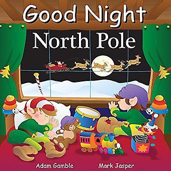 Good Night North Pole (Good Night