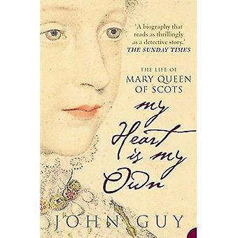Mitt hjärta är min egen: Livet av Mary Queen of Scots