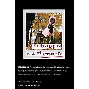 Revolutionen kommer vara Accessorized: Blackbook presenterar utförsel från den nya motkultur