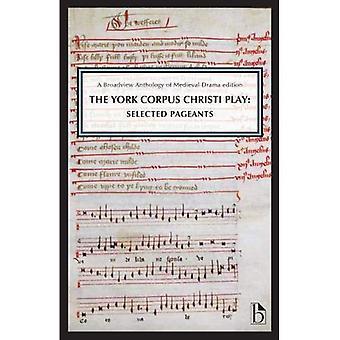 York Corpus Christi leken: Valt festspel (Broadview antologi av medeltida Drama utgåvor)